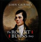 The Robert Burns Story by John Cairney (CD, Jan-1998, REL Records)