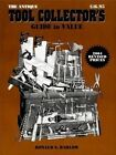 Antique Tools: Collectors' Guide to Values by Ronald S. Barlow (Paperback, 1999)