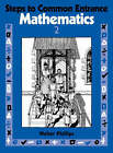Steps to Common Entrance Mathematics 2 by Walter Phillips (Paperback, 1989)