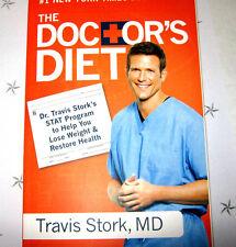 DR.TRAVIS STORK  THE  DOCTOR'S DIET BRAND NEW (Paperback)