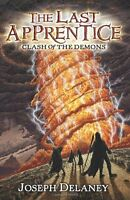The Last Apprentice: Clash Of The Demons (book 6) By Joseph Delaney, (paperback) on Sale