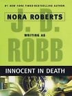 Innocent in Death by D J Robb 9781594132186 Paperback 2007