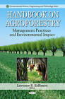 Handbook on Agroforestry: Management Practices and Environmental Impact by Nova Science Publishers Inc (Hardback, 2010)