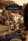 Greenbelt by Friends of the Greenbelt Museum, Megan Searing Young, Jill Parsons St John (Paperback / softback, 2011)