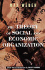 The Theory of Social and Economic Organization by Max Weber, Roth (Paperback, 1997)