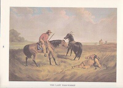 """1974 Vintage Currier /& Ives OLD WEST /""""LAST WAR WHOOP/"""" Cowboy Indians COLOR Litho"""