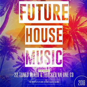 Details about Future House Music Mix NEW 2018 DJ CLUB DEEP BASS ORGAN  BASSLINE DANCE NEW HOUSE