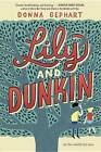 Lily and Dunkin by Donna Gephart (Hardback, 2016)