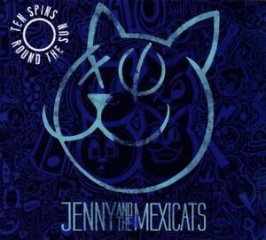 Jenny-und-der-mexicats-zehn-spinnt-Round-The-Sun-10-Jahrestag-CD-NEU