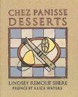 Chez Panisse Desserts by Lindsey Shere (Paperback, 1996)