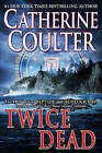 Twice Dead by Catherine Coulter (Paperback / softback)