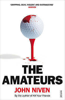 The Amateurs by John Niven, Paperback Book, Acceptable, FREE & Fast Delivery