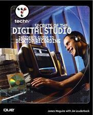TechTV's Secrets of the Digital Studio: Insider's Guide to Desktop Recording