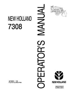 NEW-HOLLAND-7308-Loader-for-15-20-25-and-30-Series-ATTACHMENT-OPERATORS-MANUAL