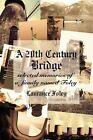 a 20th Century Bridge 9781420866551 by Laurance Foley Book