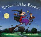 Room on the Broom by Julia Donaldson (Board book, 2010)