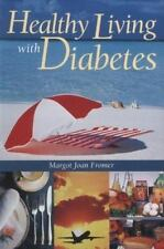 Healthy Living with Diabetes : A Behavioral and Cognitive Protocol for the...