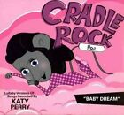 Lullaby Versions of Songs Recorded by Katy Perry Cradle Rock Audio CD