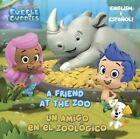 A Friend at the Zoo/Un Amigo En El Zoologico by Mary Tillworth (Paperback / softback, 2017)