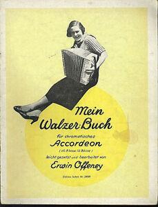 Mein Walzer-Buch - herausgegeben von Erwin Offeney