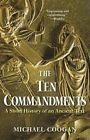 The Ten Commandments: A Short History of an Ancient Text by Michael Coogan (Paperback, 2015)