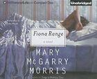 Fiona Range by Mary McGarry Morris (CD-Audio, 2013)