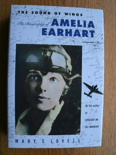 The Sound of Wings: Story of Amelia Earhart,Mary S. Lovell- 9780091735968