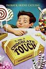 The Chocolate Touch by Patrick Skene Catling (Hardback, 2006)