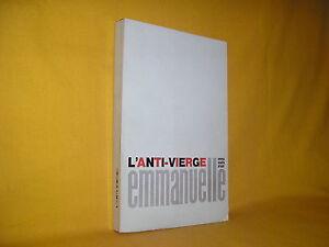 l'anti-vierge Emmanuelle par Emmanuelle Arsan Eric Losfeld le terrain vague 1968