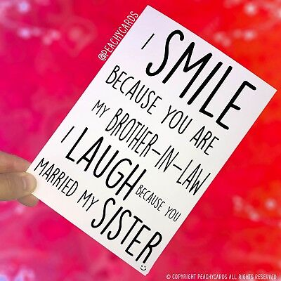 Card For Brother In Law Smile PC402 Funny Birthday Cards Funny Wedding Cards