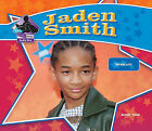 Jaden Smith: Talented Actor by Sarah Tieck (Hardback, 2011)