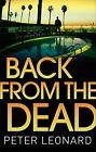Back from the Dead von Peter Leonard (2013, Taschenbuch)