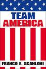 Team America by Franco E. Scanloni (Paperback, 2000)