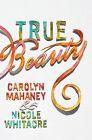 True Beauty by Nicole Mahaney Whitacre, Carolyn Mahaney (Hardback, 2014)