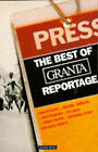 The Best of  Granta  Reportage by Penguin Books Ltd (Paperback, 1994)