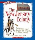 The New Jersey Colony by Kevin Cunningham (Hardback, 2011)