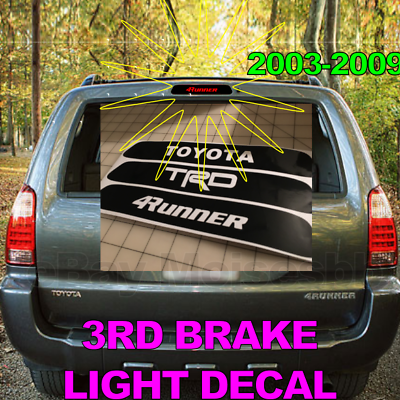 Toyota 4runner TRD 3rd Third brake light vinyl Decal sticker Overlay 2003-2009