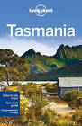 Lonely Planet Tasmania by Meg Worby, Lonely Planet, Charles Rawlings-Way, Anthony Ham (Paperback, 2015)