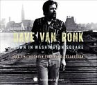 Down in Washington Square: The Smithsonian Folkways Collection [Box] by Dave Van Ronk (CD, Oct-2013, 3 Discs, Smithsonian Folkways Recordings)