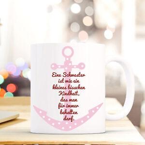 """Tasse Becher Anker & Spruch """"schwester Kindheit..."""" Geschenk Kaffeebecher Ts562 Einfach Zu Verwenden Trinklerntassen & -becher Baby"""