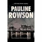 Undercurrent Police Procedural Crime Novel: The Ninth in the DI Andy Horton Crime Series by Pauline Rowson (Paperback, 2014)