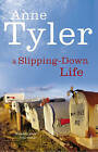 A Slipping Down Life by Anne Tyler (Paperback, 1987)