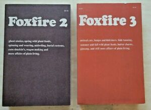 Lot of 2 Foxfire Books Volumes 2, & 3 - Homesteading, Folklore, Off Grid Living