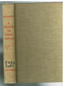 A-Guide-To-Bird-Songs-by-Aretas-Saunders-1951-Rare-Book
