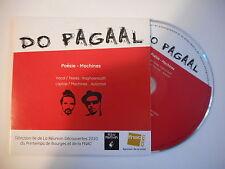 DO PAGAAL : POESIE - MACHINES / MAUX CROISES [ CD SINGLE PORT GRATUIT ]