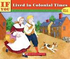 If You Lived in Colonial Times 9780833587763 by Ann McGovern