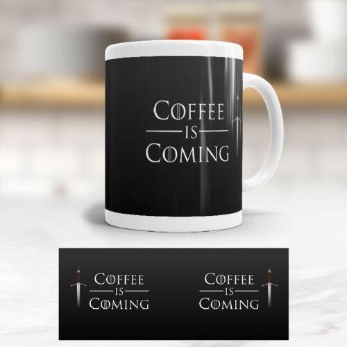 GAME OF THRONES Kaffeetasse Becher Tasse /'Coffee is Coming/' GOT Fan