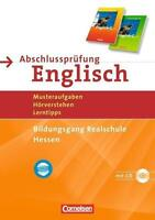 Abschlussprüfung Englisch - English G 21 - Realschule Hessen: 10. Schuljahr - Mu