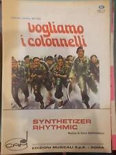 "SPARTITO DAL FILM VOGLIAMO I COLONNELLI ""SYNTHETIZER RHYTHMIC"" ""THAT MAN"""