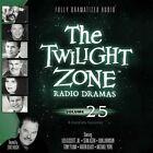 The Twilight Zone Radio Dramas, Vol. 25 by Various (CD-Audio, 2013)